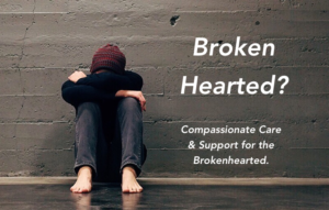 Care for the broken hearted